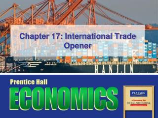 Chapter 17: International Trade Opener