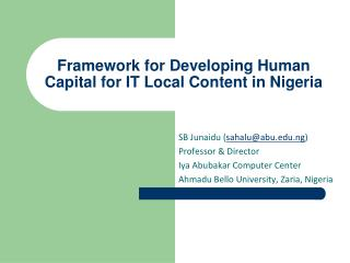 Framework for Developing Human Capital for IT Local Content in Nigeria