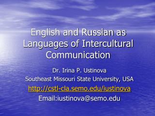 English and Russian as Languages of Intercultural Communication