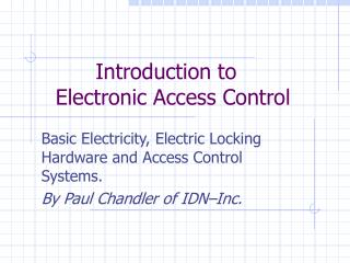 Introduction to    Electronic Access Control