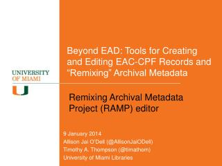 "Beyond  EAD : Tools for Creating and Editing  EAC-CPF  Records and ""Remixing"" Archival Metadata"