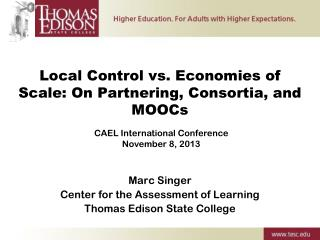 Local Control vs. Economies of Scale: On Partnering, Consortia, and MOOCs
