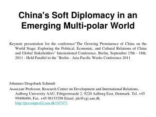 China's Soft Diplomacy in an Emerging Multi-polar World