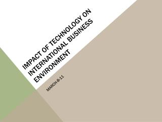 Impact of technology on international business environment