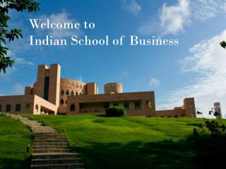 Welcome to  Indian School of Business