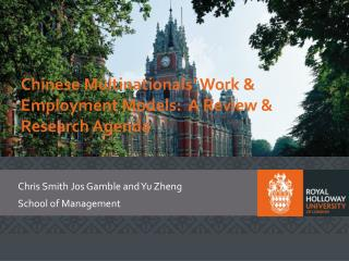 Chinese Multinationals' Work & Employment Models:  A Review & Research Agenda