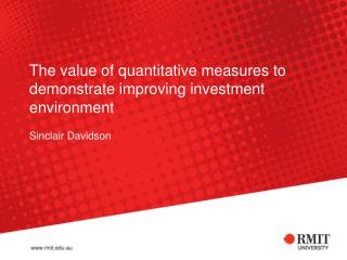 The value of quantitative measures to demonstrate improving investment environment