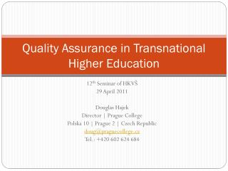 Quality Assurance in Transnational Higher Education