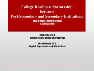 College Readiness Partnership  between Post-Secondary and Secondary Institutions
