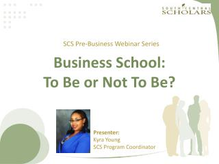 Business School: To Be or Not To Be?
