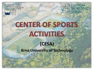 CENTER OF SPORTS ACTIVITIES