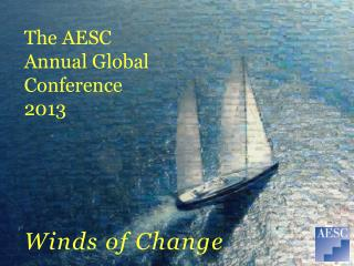 The AESC Annual Global Conference 2013