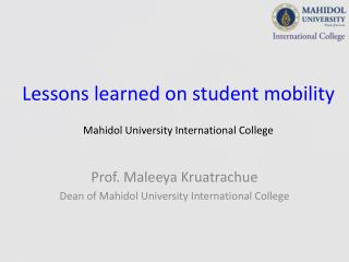 Lessons learned on student mobility Mahidol University International College
