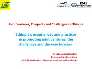 Joint Ventures, Prospects and Challenges in Ethiopi a