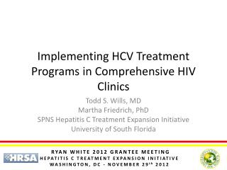 Implementing HCV Treatment Programs in Comprehensive HIV Clinics