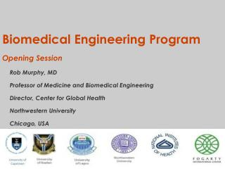 Biomedical Engineering Program Opening Session