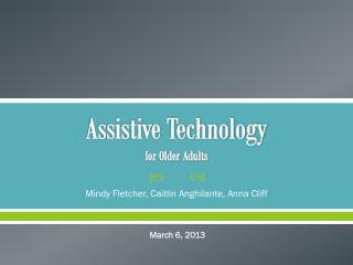 Assistive Technology for Older Adults