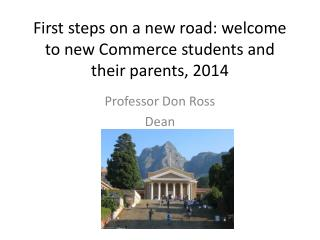 First steps on a new road: welcome to new Commerce students and their parents, 2014