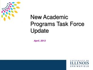 New  Academic Programs Task Force Update
