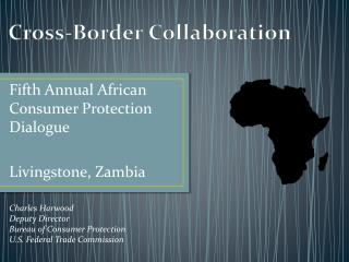 Fifth Annual African Consumer Protection Dialogue Livingstone, Zambia