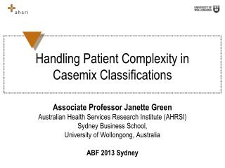 Handling Patient Complexity in  Casemix  Classifications