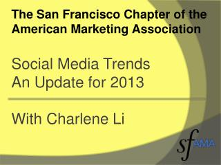 The San Francisco Chapter of the American Marketing Association