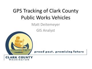GPS Tracking of Clark County Public Works Vehicles