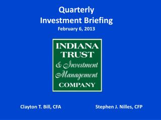 Quarterly Investment Briefing February 6, 2013