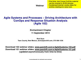 Agile Systems and Processes – Driving Architecture with ConOps and Response Situation Analysis (Agile 102)