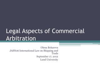 Legal  Aspects  of Commercial  Arbitration
