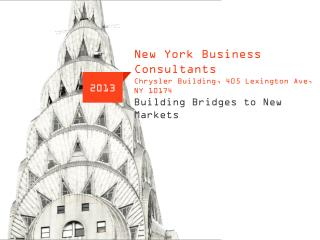 New York Business  Consultants Chrysler Building, 405 Lexington Ave, NY 10174 Building Bridges to New Markets