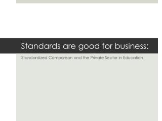 Standards are good for business: