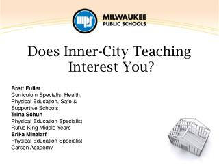 Does Inner-City Teaching  Interest You?