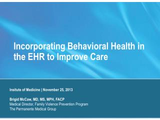 Incorporating Behavioral Health in the EHR to Improve Care