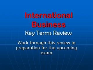 International Business Key Terms Review