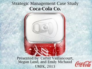 Strategic Management Case Study Coca-Cola Co.