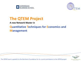 The  QTEM  Project A new Network Master  in Q uantitative  T echniques for  E conomics  and  M anagement