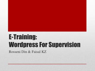 E-Training:  Wordpress  For Supervision