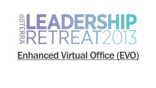 Enhanced Virtual Office (EVO)