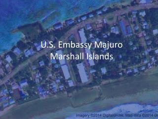 U.S. Embassy Majuro Marshall Islands