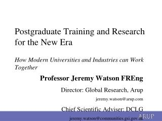Postgraduate Training and Research for the New Era How Modern Universities and Industries can Work Together