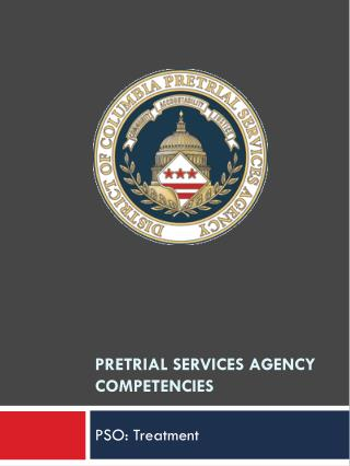 PreTrial Services Agency Competencies