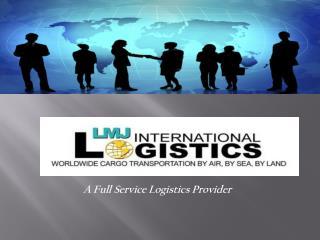 A Full Service Logistics Provider