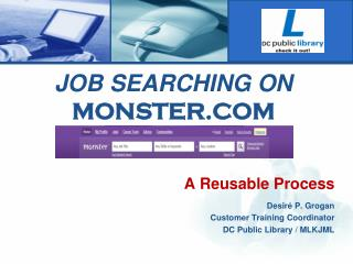 JOB SEARCHING ON  MONSTER.COM