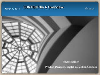 Phyllis  Kaiden Product Manager, Digital Collection Services
