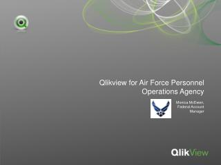 Qlikview for  Air Force Personnel Operations Agency