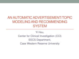 An Automatic Advertisement/Topic MODELING AND RECOMMENDING SYSTEM