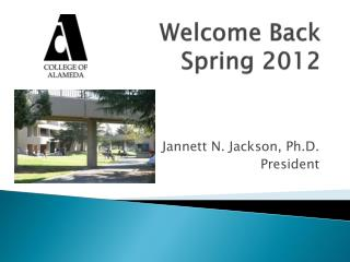 Welcome Back Spring 2012