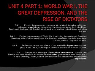 Unit 4 Part 1: World War I, The Great Depression, and The Rise of Dictators