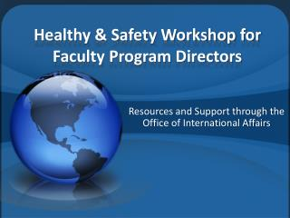 Healthy & Safety Workshop for Faculty Program Directors
